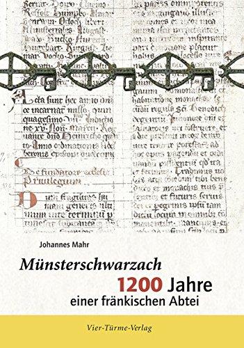 9783896808004: Münsterschwarzach -1200 Jahre einer fränkischen Abtei