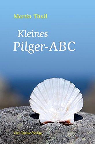 9783896808967: Kleines Pilger-ABC