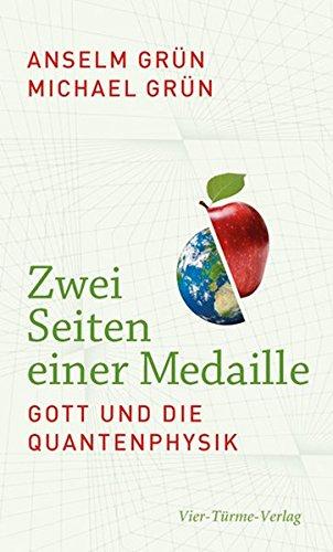 9783896809544: Zwei Seiten einer Medaille: Gott und die Quantenphysik