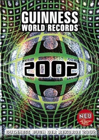 9783896810052 guinness buch der rekorde 2002 guinness world records zvab guinness 3896810057. Black Bedroom Furniture Sets. Home Design Ideas