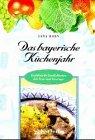Das bayerische Küchenjahr.: Horn, Erna