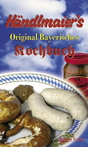 9783896821362: Händlmaier's Original Bayerisches Senf-Kochbuch