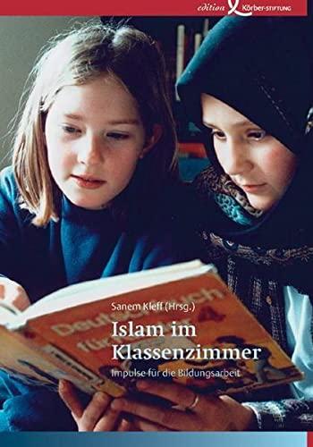 9783896843319: Islam im Klassenzimmer: Impulse für die Bildungsarbeit