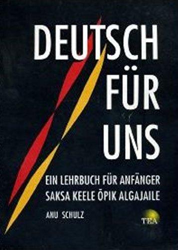 9783896871503: Deutsch für Esten - Lehrbuch für Anfänger: Saksa keele opik algajaile [Jan 01. 1998] Schulz. Anu