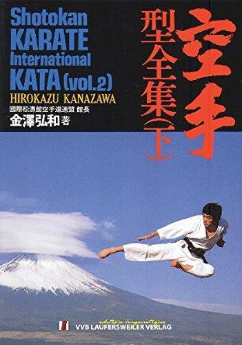 9783896873811: Shotokan Karate International Kata - Band 2: Fünfsprachige Originalausgabe in Japanisch mit Lautschrift, Französisch, Spanisch, Englisch und Deutsch durchgehend bebildert