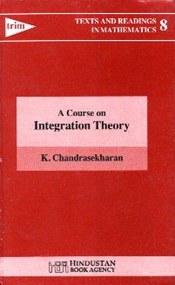 9783896879257: Höhere Mathematik: Ein Kurs der Integrationstheorie /A Course on Integration Theory: Text in Englisch [Jan 01. 2000] Chandrasekharan. K