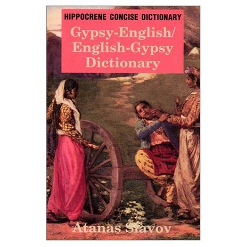 9783896879875: Romanes - Englisch und Englisch - Romanes Wörterbuch / Gypsy - English and English - Gypsy Dictionary [Jan 01. 2005] Slavov. Atanas