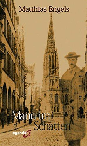 Mann im Schatten : Roman - Matthias Engels
