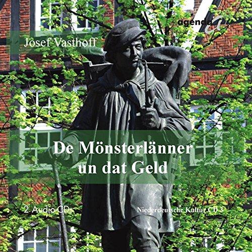 9783896884640: De Mönsterlänner un dat Geld, 2 Audio-CDs