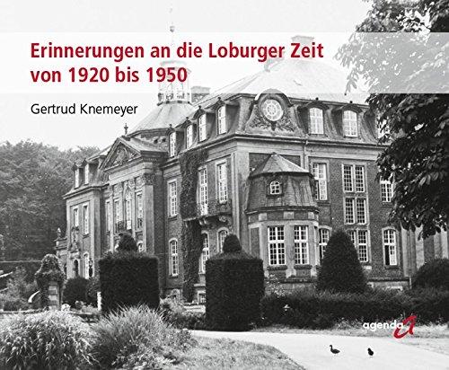 9783896884800: Erinnerungen an die Loburger Zeit von 1920 bis 1950
