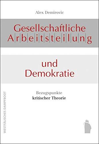 9783896915177: Gesellschaftliche Arbeitsteilung und Demokratie: Bezugspunkte kritischer Theorie