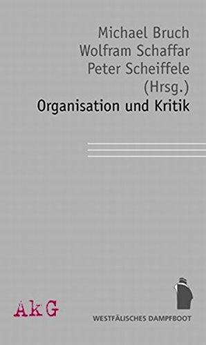 9783896918697: Organisation und Kritik: Im Auftrag der Assozaition für kritische Gesellschaftsforschung