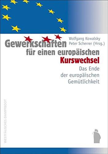 Gewerkschaften für einen europäischen Kurswechsel: Das Ende