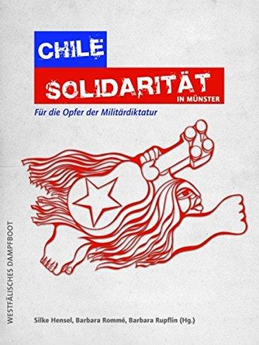 Chile Solidarität in Münster; Für die Opfer: Silke /Rommé Hrsg.