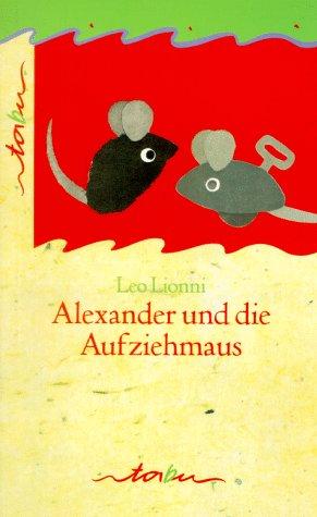 9783896921239: Alexander und die Aufziehmaus