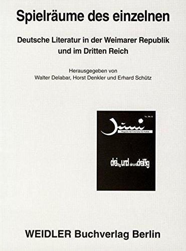 9783896931412: Spielräume des einzelnen: Deutsche Literatur in der Weimarer Republik und im Dritten Reich (JUNI)