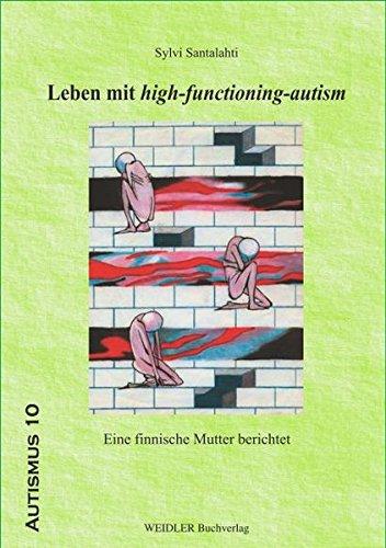 9783896932488: Leben mit high-functioning-autism: Eine finnische Mutter berichtet