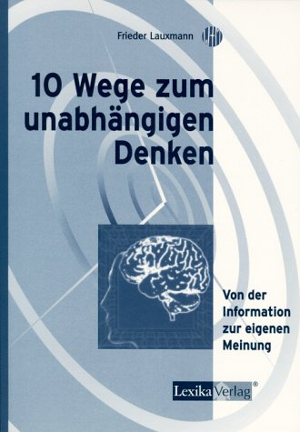9783896942135: Zehn Wege zum unabhängigen Denken
