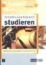 Schnell und erfolgreich studieren.: Becher, Stephan