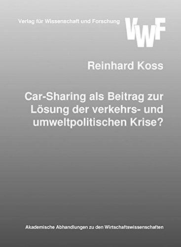 9783897003293: Car-Sharing als Beitrag zur Lösung der verkehrs- und umweltpolitischen Krise?