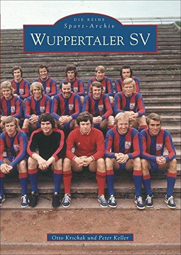 Wuppertaler SV Die Reihe Sport-Archiv - Wuppertaler Sportverein: Krschak Otto / Keller Peter