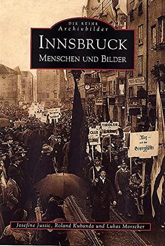 9783897023628: Innsbruck: Menschen und Bilder