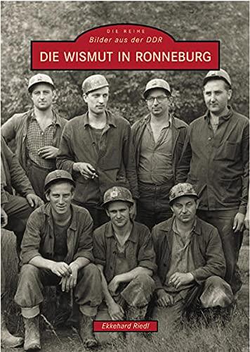 9783897025318: Die Wismut in Ronneburg