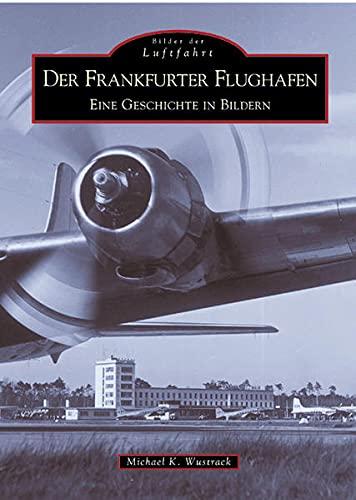 9783897025486: Flughafen Frankfurt.