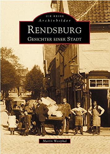 9783897025844: Rendsburg: Gesichter einer Stadt