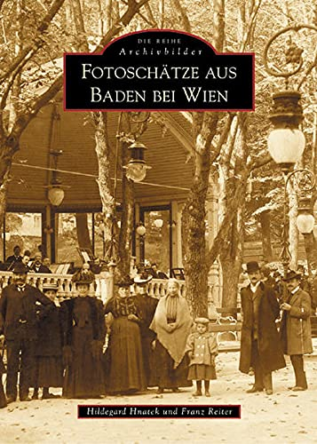 9783897026681: Fotoschatze aus Baden bei Wien