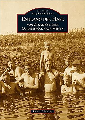 9783897027503: Entlang der Hase: Von Osnabrück über Quakenbrück nach Meppen