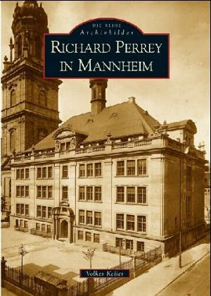 9783897027930: Richard Perrey in Mannheim