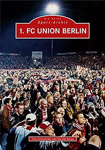 9783897029323: 1. FC Union Berlin