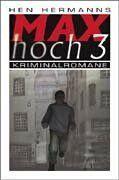 9783897051706: Max hoch 3: 3 Kriminalromane in einem Band