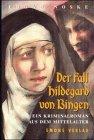 9783897051843: Der Fall Hildegard von Bingen