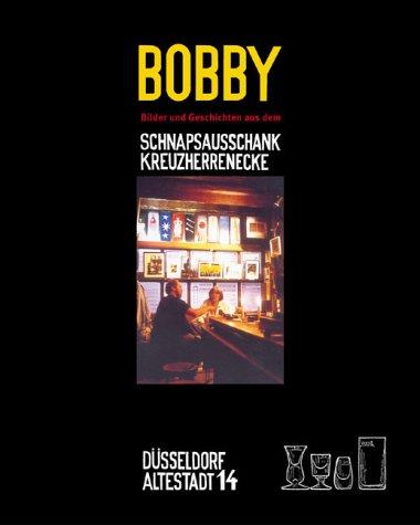 9783897052741: Bobby.