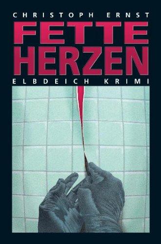 9783897054691: Fette Herzen: Elbdeich Krimi