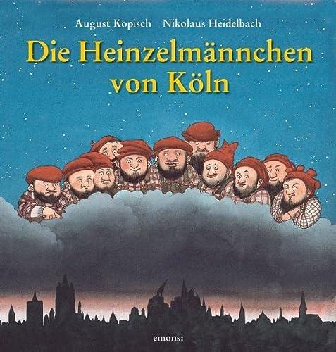 9783897054936: Die Heinzelmännchen von Köln