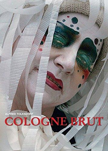 9783897055315: Cologne Brut: Bildband