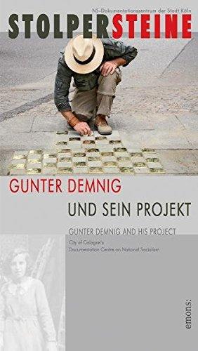 Stolpersteine. Gunter Demnig und sein Projekt von: NS-Dokumentationszentrum der Stadt