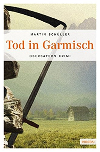 9783897056565: Tod in Garmisch