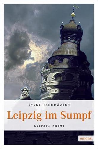 9783897058095: Leipzig im Sumpf