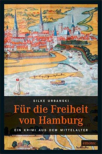 9783897058576: Für die Freiheit von Hamburg