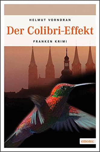 9783897059535: Der Colibri-Effekt