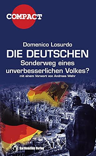 9783897064157: Die Deutschen: Der Sonderweg eines unverbesserlichen Volkes?