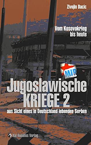 Jugoslawische Kriege (1998-2009) 02: Zivojin Dacic