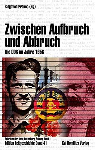 9783897068537: Zwischen Aufbruch und Abbruch: Die DDR im Jahre 1956
