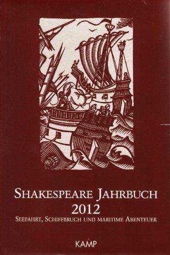 Shakespeare Jahrbuch 2012: Deutsche Shakespeare Gesellschaft