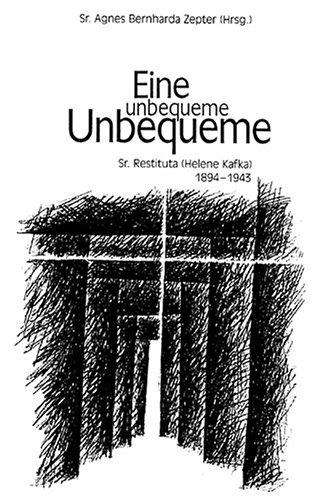 Eine unbequeme Unbequeme: Schwester Restituta (Helene Kafka)