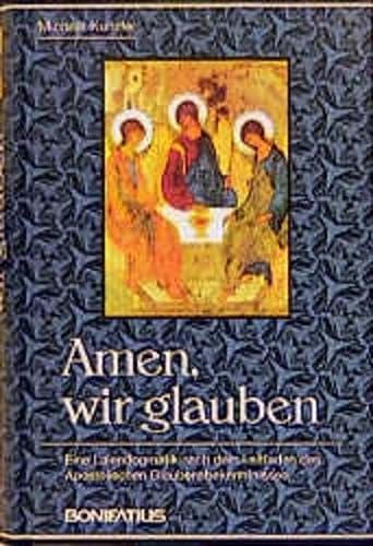 Amen, wir glauben: Michael Kunzler; Auteur-Michael Kunzler